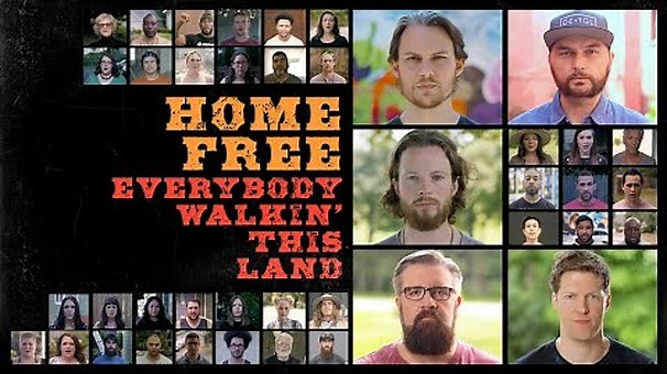 HOME FREE-EVERYBODY WALKIN THIS LAND (OFFICIAL MUSIC VIDEO)